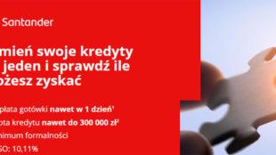 Kredyt Konsolidacyjny Santander