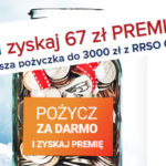 Premia 67 zł od Pożyczkaplus