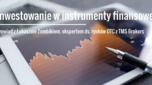 Inwestowanie w instrumenty finansowe